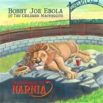 Bobby Joe Ebola and the Children MacNuggits - 'Trainwreck to Narnia' LP