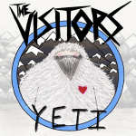 The Visitors - 'Yeti' LP