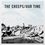 The Creeps - 'Our Time' EP